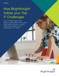 White paper how brightinsight solves your top it challenges 1614880532